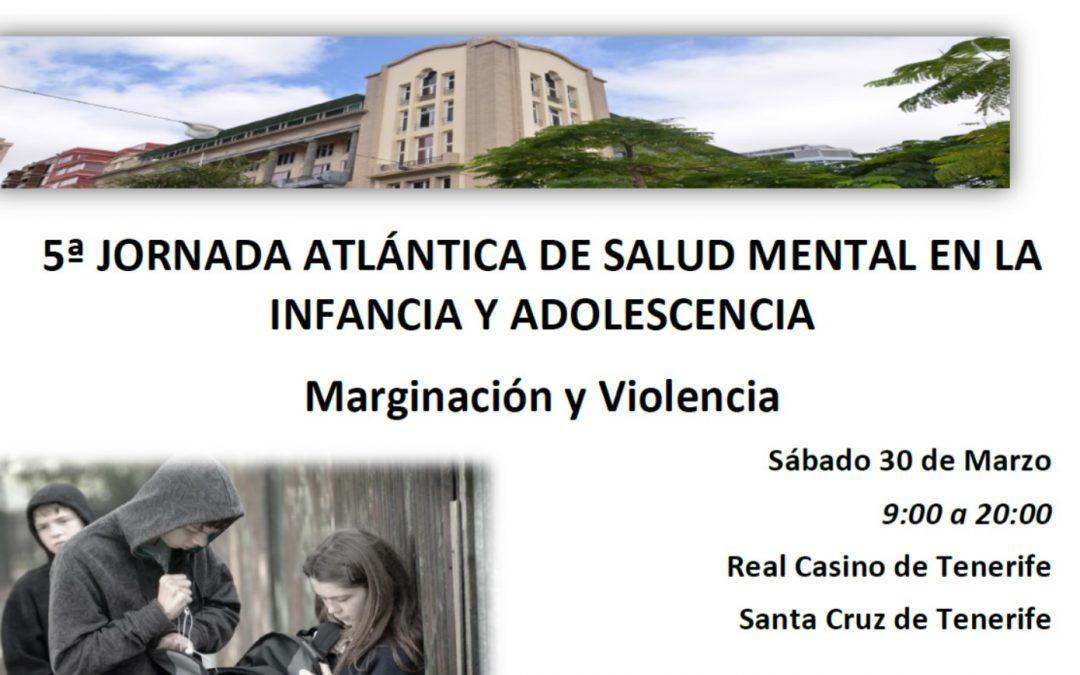 5ª JORNADA ATLÁNTICA DE SALUD MENTAL EN LA INFANCIA Y ADOLESCENCIA