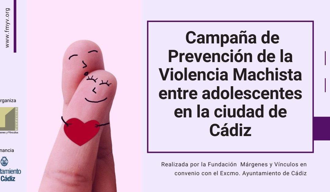 Campaña de prevención de la violencia machista entre adolescentes en la ciudad de Cádiz