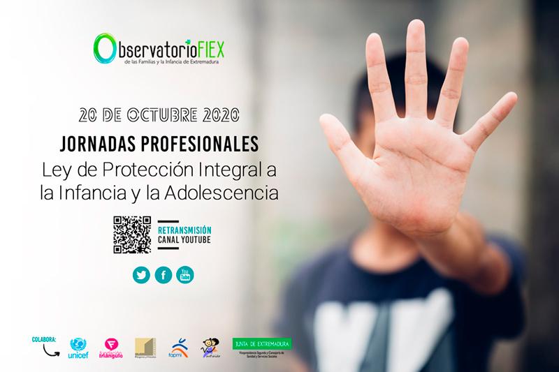 Observatorio FIEX organiza unas Jornadas Profesionales Virtuales sobre la Ley de Protección Integral a la Infancia y la Adolescencia